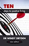 Ten Steps to Positive Living: New Edition