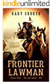 """A Johnny Black Classic Western Adventure: Frontier Lawman: The Exciting Fourth Western In The """"Johnny Black Western Adventure Series"""""""