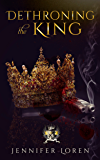 Dethroning the King (The Laws of Kings Book 2)