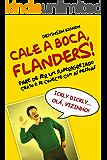 CALE A BOCA, FLANDERS!: Pare de ser um superigrejado chato e se conecte com as pessoas