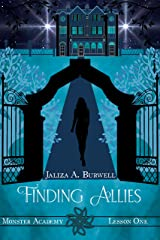 Lesson One: Finding Allies (Monster Academy Book 1) Kindle Edition