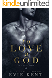 To Love a God (Lily of the Valley Book 1)