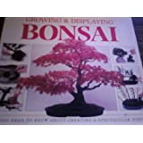 A Step-by-Step Guide to Growing and Displaying Bonsai