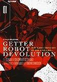 Getter robot devolution. The last 3 minutes of the universe: 1