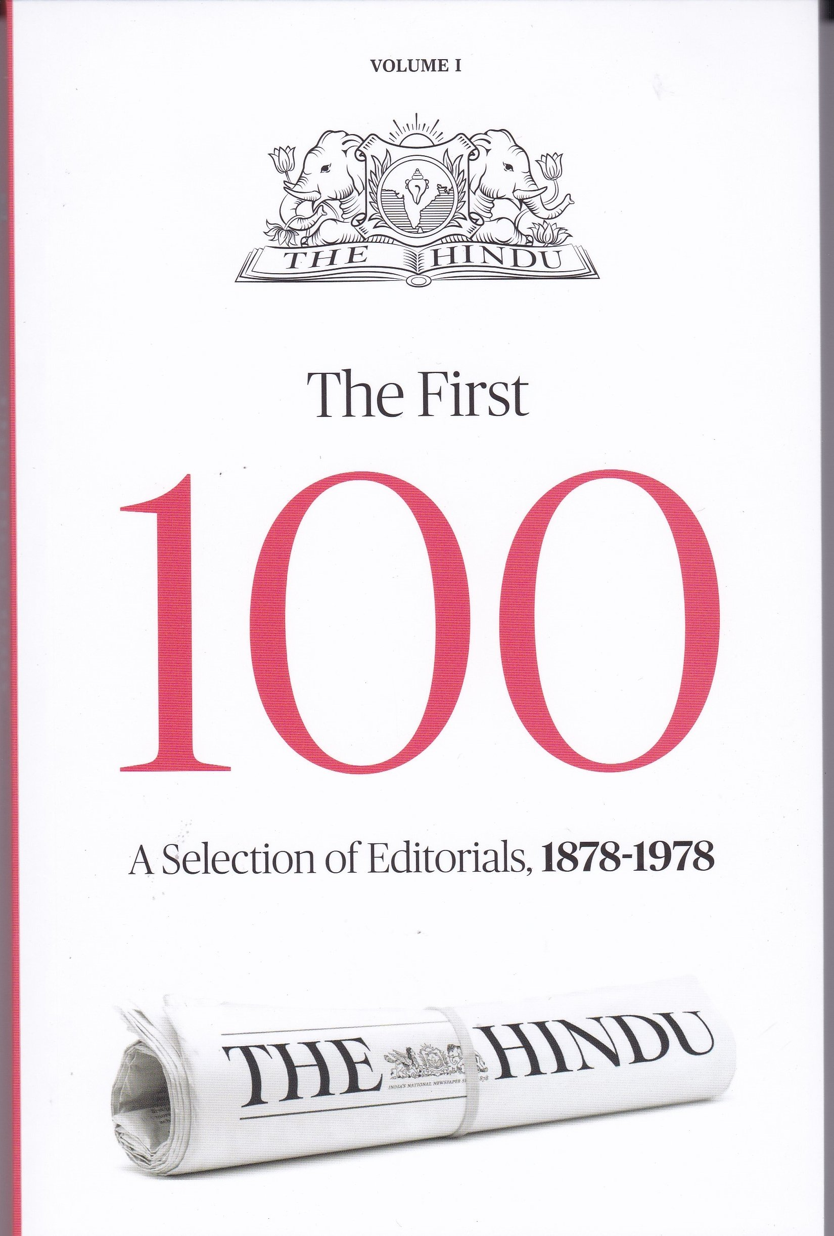8845386fb85 Amazon.in: Buy The First 100 ( A Selection of Editorials From THE HINDU  1878 - 1978 ) Book Online at Low Prices in India | The First 100 ( A  Selection of ...