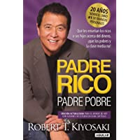 Image for Padre Rico, Padre Pobre. Edición 20 aniversario: Qué les enseñan los ricos a sus hijos acerca del dinero,¡que los pobres y la clase media no!/ Rich Dad Poo (Spanish Edition)