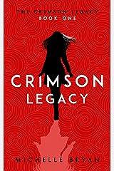 Crimson Legacy (The Crimson Legacy Book 1) Kindle Edition
