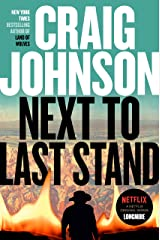 Next to Last Stand: A Longmire Mystery Kindle Edition