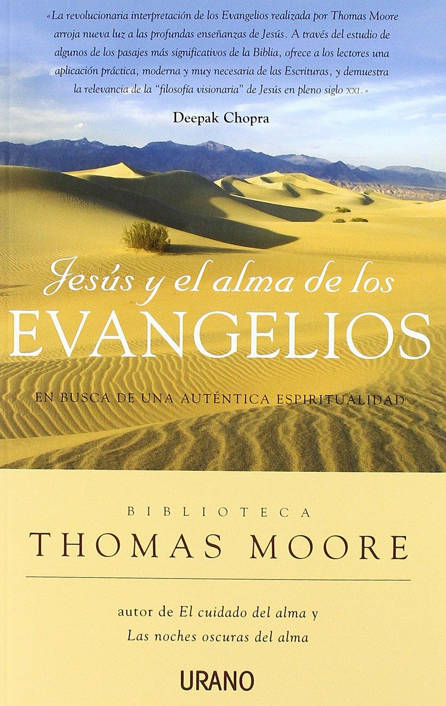 Jesus y el alma de los evangelios (Spanish Edition)