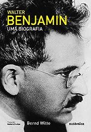 Walter Benjamin: Uma biografia