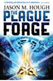 The Plague Forge (Dire Earth Cycle)