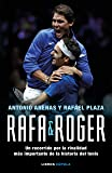 Rafa & Roger: Un recorrido por la rivalidad más importante de la historia del tenis (Hobbies)