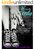 If Only: A novella part 1 (If Only serial)