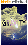 Gravity: The Gravity Series #1