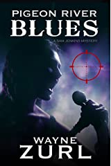 Pigeon River Blues (A Sam Jenkins Mystery Book 4) Kindle Edition