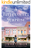 A Bittersweet Surprise (A Starlight Cove Novel)
