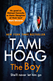 The Boy: The new thriller from the Sunday Times bestseller (Broussard and Fourcade)