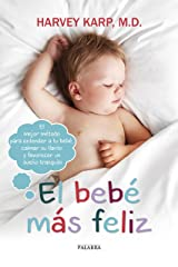 El bebé más feliz (Happiest Baby on the Block) (Educación y familia) (Spanish Edition) Kindle Edition