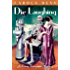 Die Laughing (A Daisy Dalrymple Mystery Book 12)