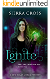 Ignite: A New Adult Urban Fantasy (Spelldrift: Coven of Fire Book 2)