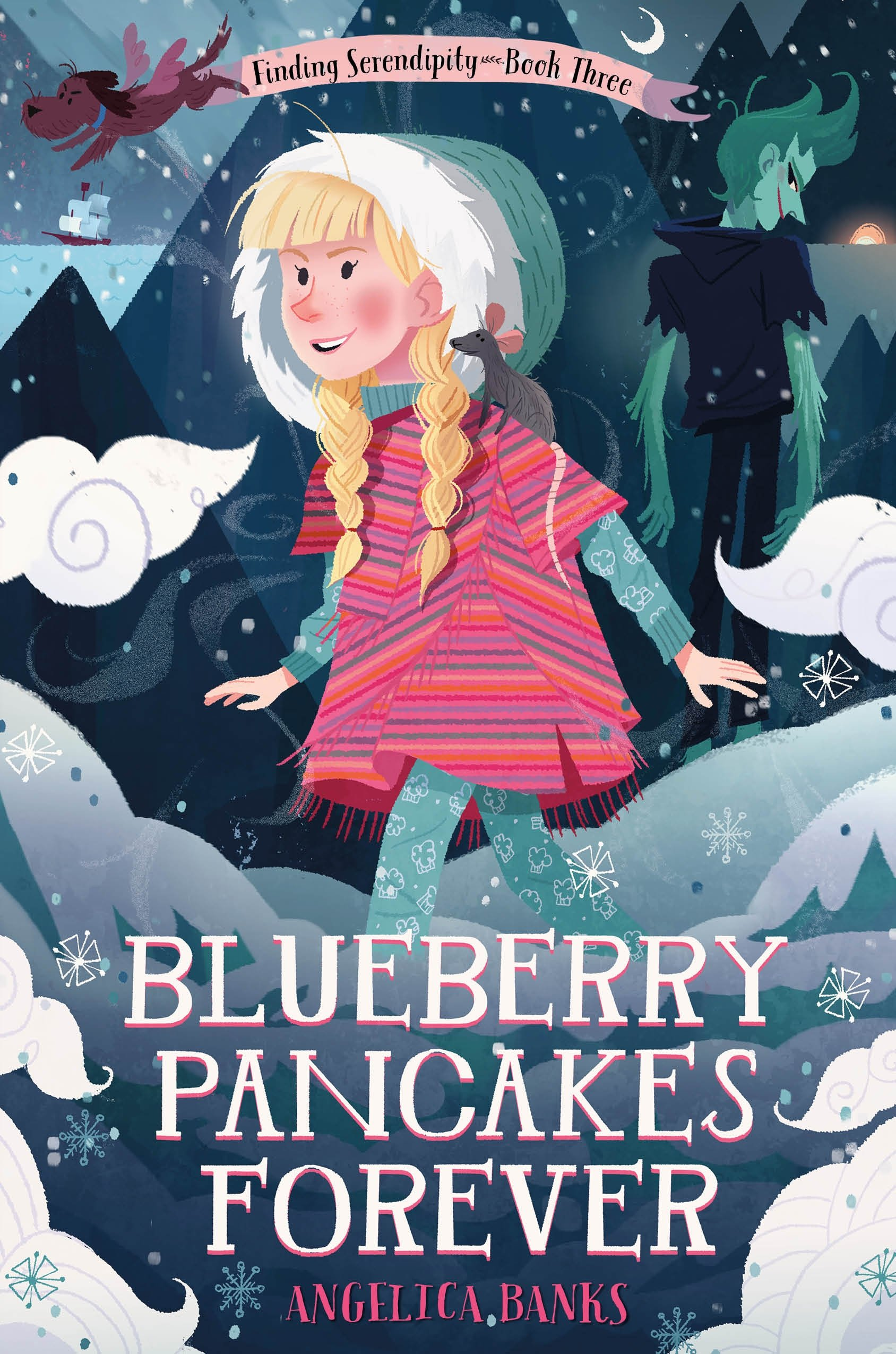 Read Online Blueberry Pancakes Forever: Finding Serendipity Book Three (Tuesday McGillycuddy Adventures) ebook