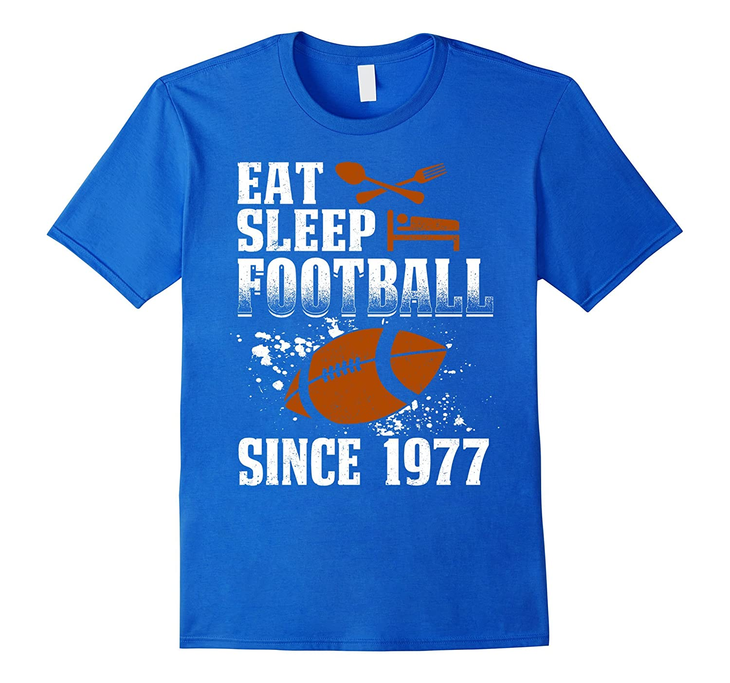 Eat Sleep Football Since 1977 T-shirt 40 Years Old Birthday-TJ