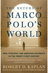 The Return of Marco Polo's World: War, Strategy, and American Interests in the Twenty-first Century Kindle Edition