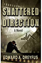 Shattered Direction Kindle Edition