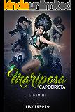 MARIPOSA CAPOEIRISTA (LIBRO 3) (Spanish Edition)