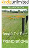 Premonitions: Book 1: The Farm