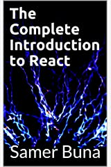 The Complete Introduction to React Kindle Edition