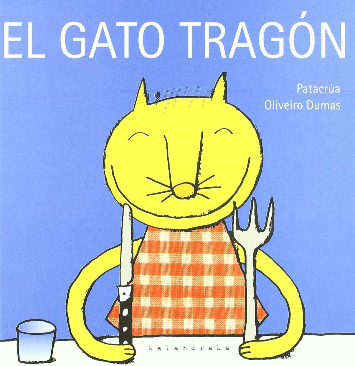 El gato tragón (libros para soñar): Amazon.es: Patacrúa, Roselló ...
