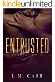 Entrusted: The Love Duet: Book 2