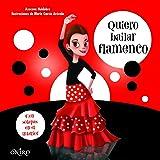 Quiero bailar flamenco (Libros prácticos)