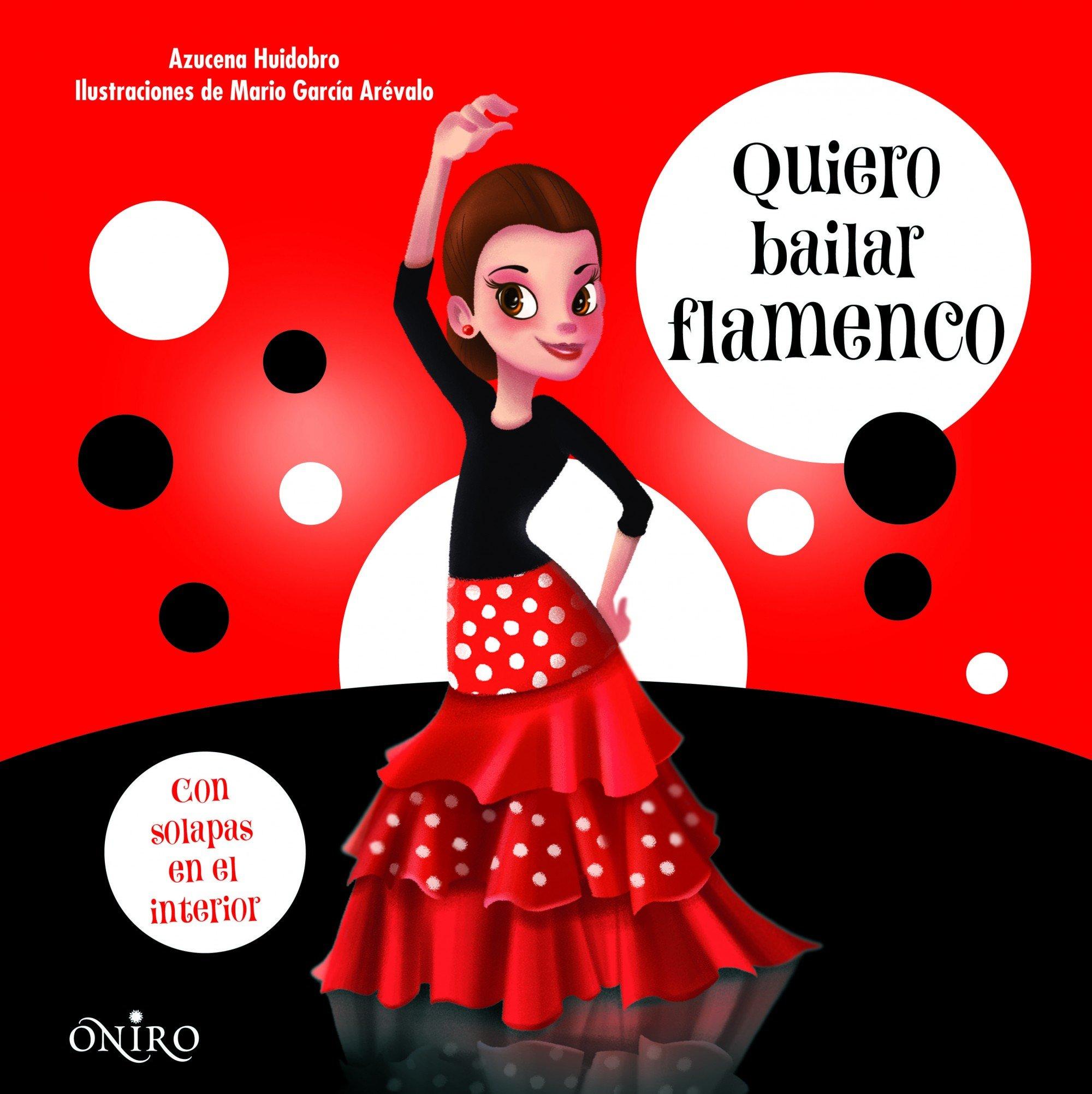 Quiero bailar flamenco (Libros prácticos): Amazon.es: Huidobro, Azucena: Libros