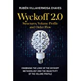 Wyckoff 2.0: Structures, Volume Profile and Order Flow (Trading and Investing Course: Advanced Technical Analysis Book 2) (En