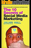The 10 Secrets of Social Media Marketing