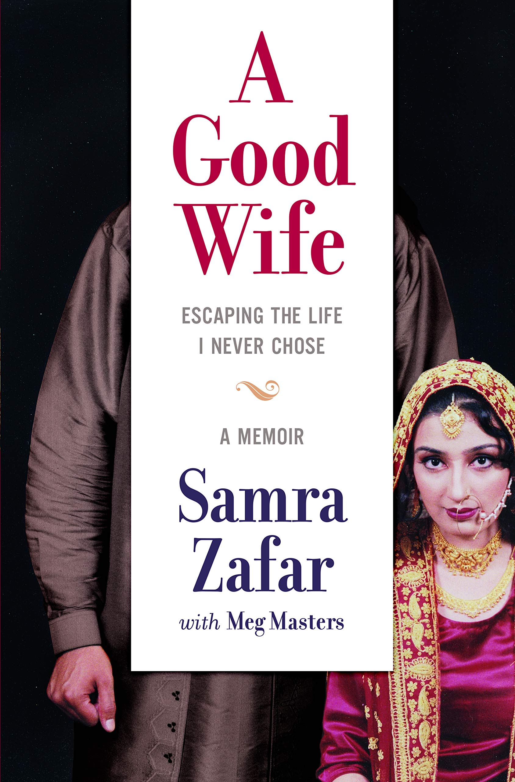 A Good Wife: Escaping the Life I Never Chose by HarperCollins Publishers