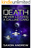 Death Never Leaves a Calling Card (Stories From the Filaments Book 5)