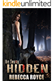 Hidden: A Paranormal Romance (The Swamp Book 1)