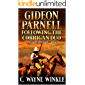 Gideon Parnell: Following The Corrigan Duo: A Western Adventure (A Gideon Parnell Western Book 4)