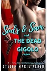The Dead Gigolo Caper (Suds and Sam Book 4) Kindle Edition