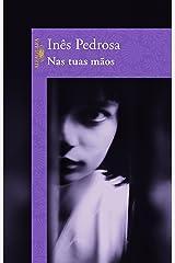 Nas Tuas Maos (Em Portugues do Brasil) Paperback