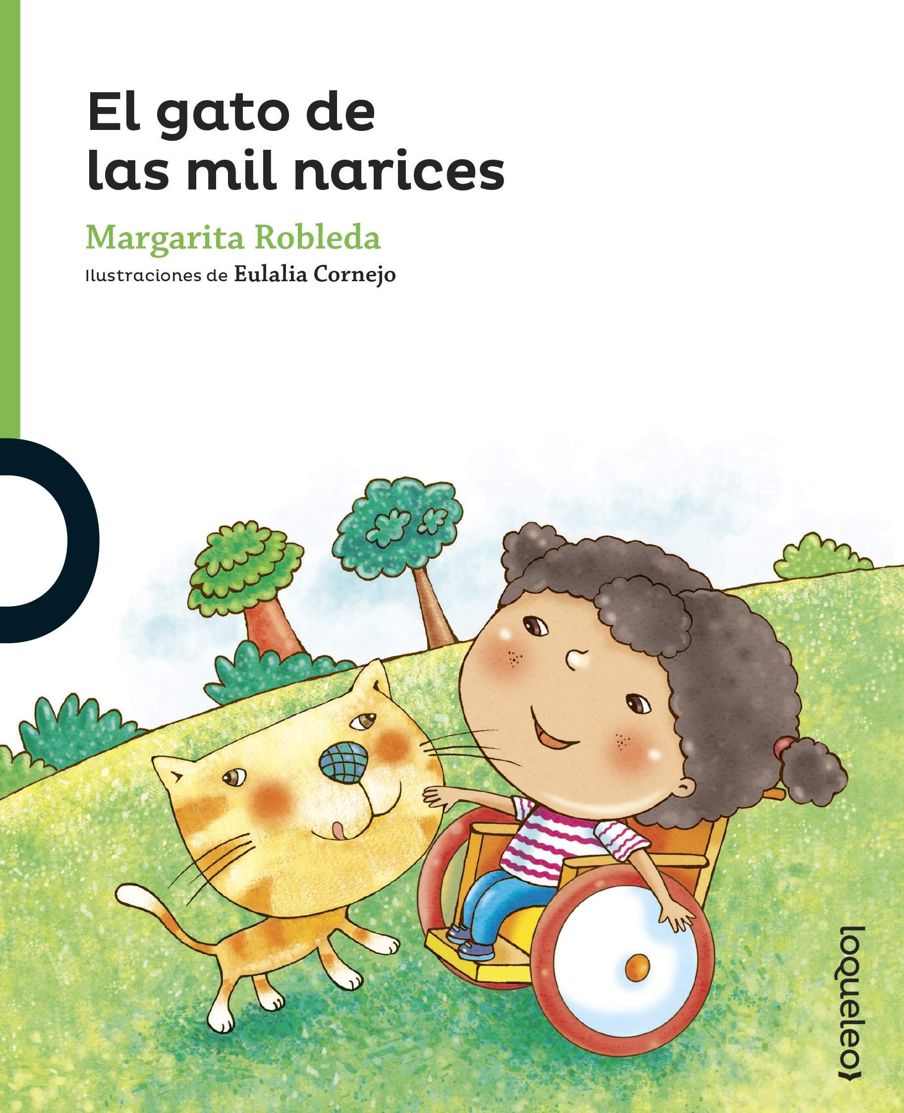 El gato de las mil narices / The Cat with the Thousand Noses (Serie Verde / Cuentos Traviesos) (Spanish Edition) (Spanish) Mass Market Paperback – January ...