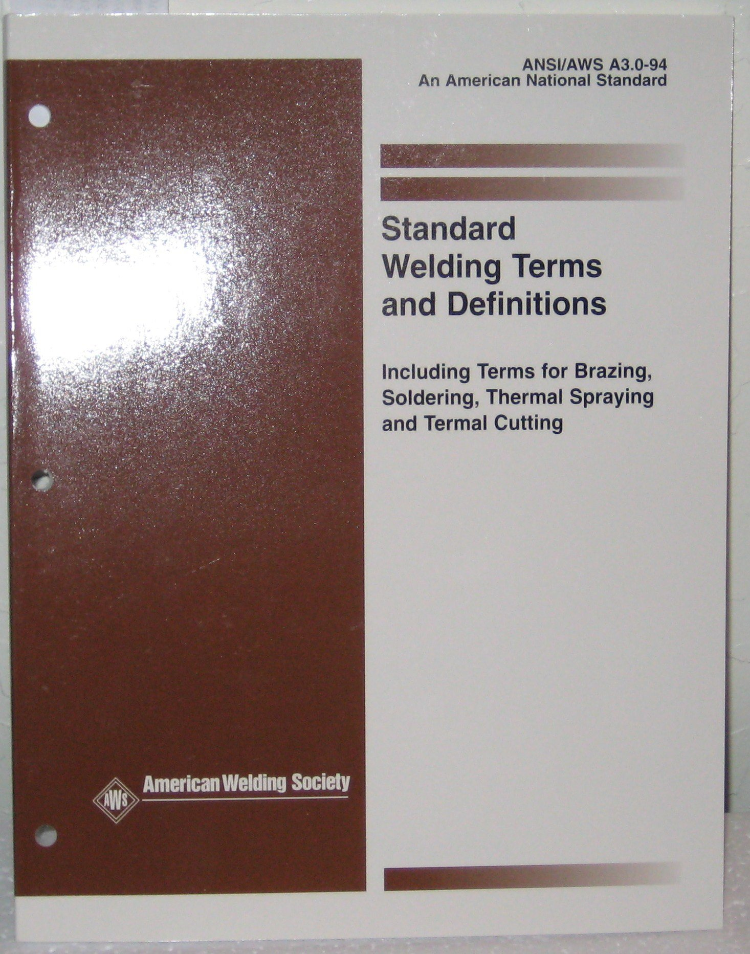 Standard Symbols for Welding, Brazing and Nondestructive Examination, AWS