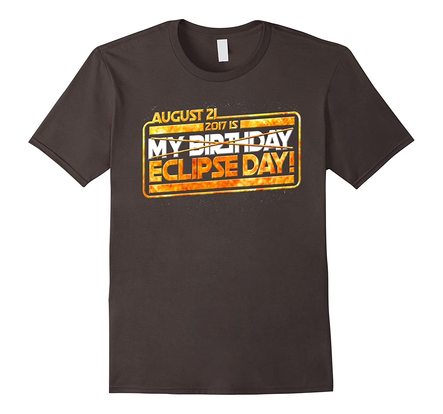 August 21 2017 Is My Birthday Eclipse Day T-shirt-PL