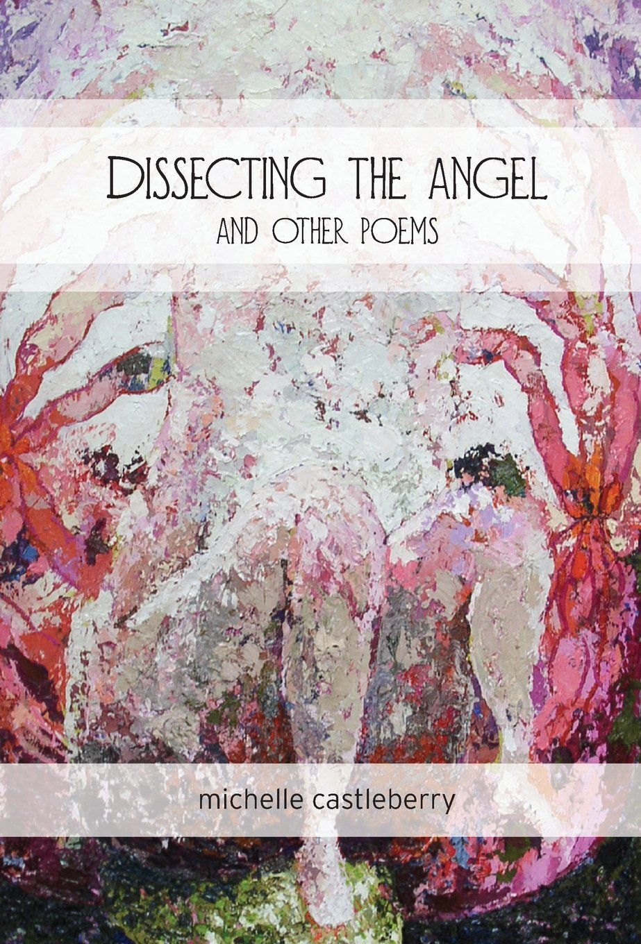 Download Dissecting the Angel and Other Poems ebook