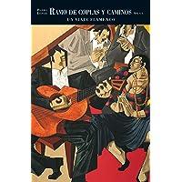 Ramo de coplas y caminos: Un viaje flamenco