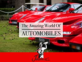 The Amazing World of Automobiles