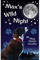 Max's Wild Night Kindle Edition